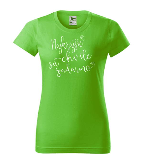 dámske tričko - najkrajšie chvíle sú zadarmo farba jablkovo zelená 92