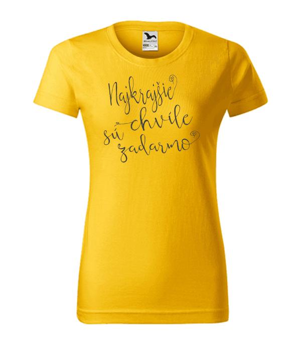 dámske tričko - najkrajšie chvíle sú zadarmo farba žltá 04