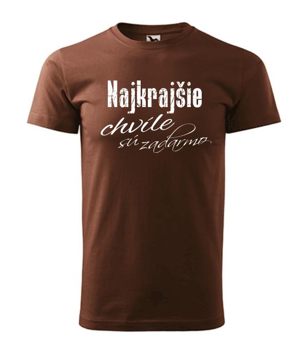 pánske tričko - najkrajšie chvíle sú zadarmo farba čokoládová 38