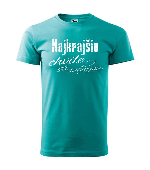 pánske tričko - najkrajšie chvíle sú zadarmo farba smaragdovo zelená 19